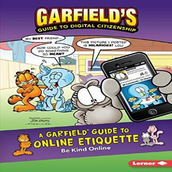 A Garfield ® Guide to Online Etiquette: Be Kind Online