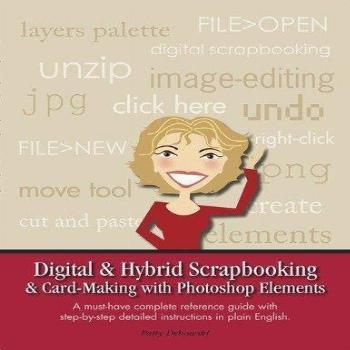 Digital & Hybrid Scrapbooking & Card-Making with Photoshop