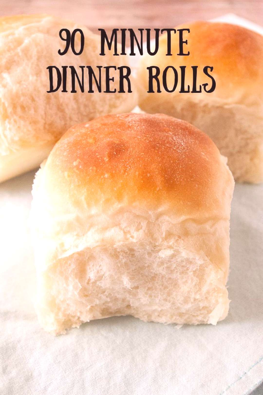 90 Minute Dinner Rolls Light, fluffy 90 minute dinner rolls! Cut down your time in the kitchen and