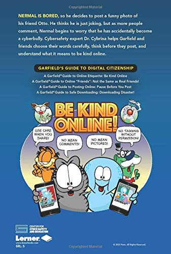 A Garfield ® Guide to Online Etiquette Be Kind Online