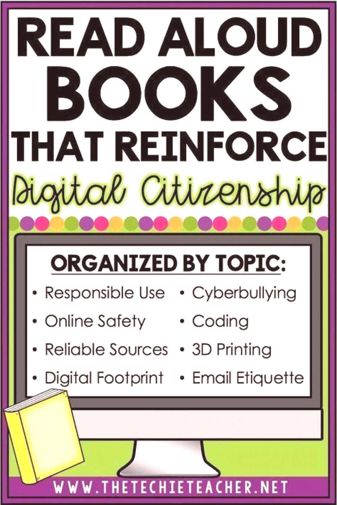 Check out this list of picture books that will help reinforce digital citizenship! These read aloud