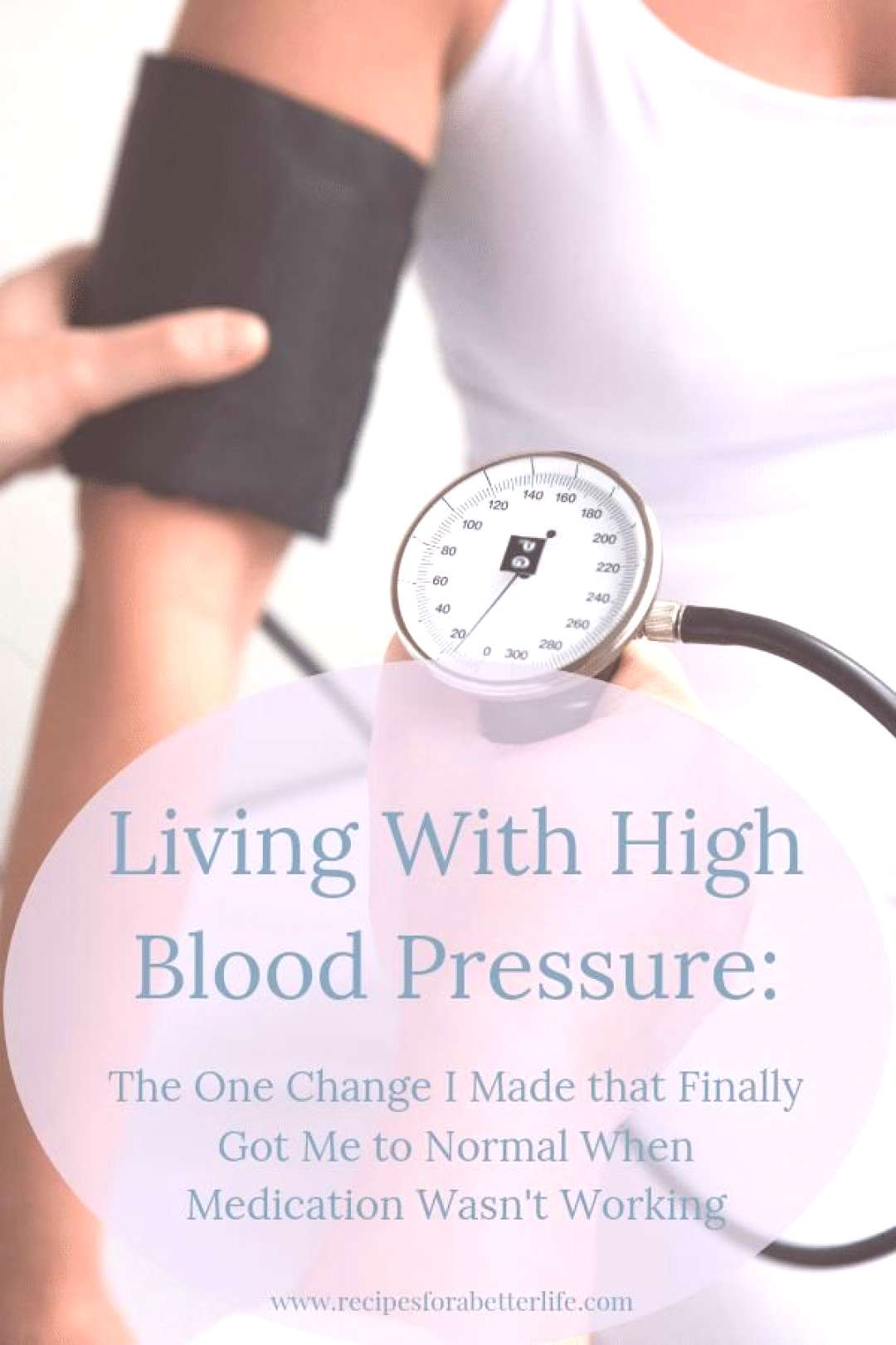 How I Lowered My Blood Pressure- I used to have really high blood pressure even with two medicatio