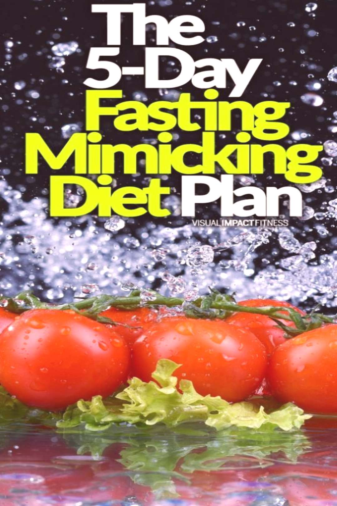 The 5-Day Fasting Mimicking Diet Plan | What Foods to Eat - The Fasting Mimicking Diet plan is out