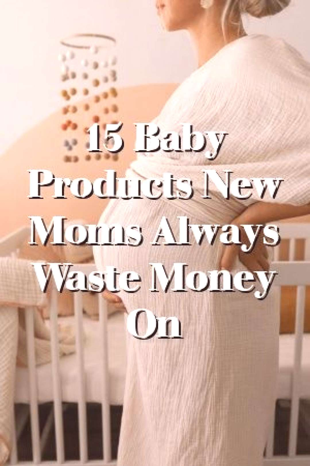 Tracey Paige 15 Baby Products New Moms Always Waste Money On Tracey Paige Tells About 15 Baby Produ